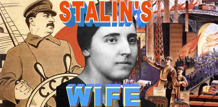 "poster image for ""Stalin's Wife,""  the new  documentary film by Slava Tsukerman"